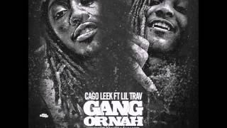 Download Lagu Cargo Leek Ft Lil Trav Gang Or Nah Prod By Cicero On Tha Beat Mp3