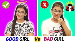 Good Girl Vs. Bad Girl | SAMREEN ALI