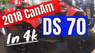 9. 2018 CanAm DS 70 in 4k kids quad