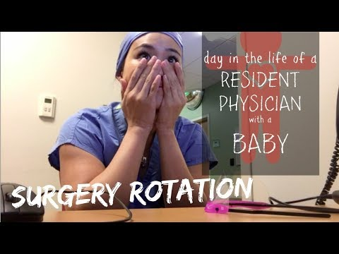 Day in the Life of a Resident Physician with a Baby | Surgery Rotation