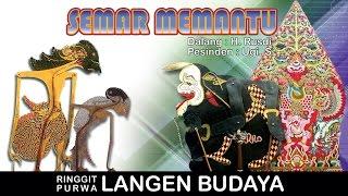 Video Wayang Kulit Langen Budaya 2017 - SEMAR MEMANTU (Live Streaming) MP3, 3GP, MP4, WEBM, AVI, FLV Agustus 2018