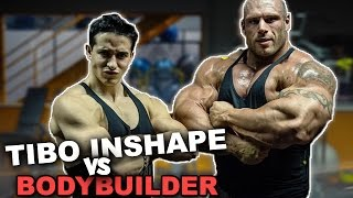 Video TIBO INSHAPE VS BODYBUILDER ! MP3, 3GP, MP4, WEBM, AVI, FLV Agustus 2017