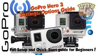 Video GoPro Hero 3 / 3+ : Camera Options Guide for Beginners MP3, 3GP, MP4, WEBM, AVI, FLV Juli 2018