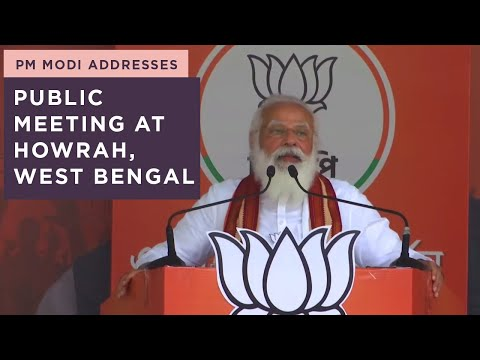 PM Modi addresses public meeting at Howrah, West Bengal