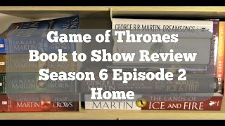 "Today I'm discussing Season 6 Ep. 2 ""Home"" which is also my new favorite episode of Game of Thrones EVER! Did you see it?"