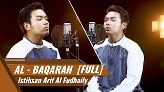 Video SURAT AL BAQARAH [FULL] || Al Hafiz Istihsan Arif Al Fudhaily MP3, 3GP, MP4, WEBM, AVI, FLV Januari 2019