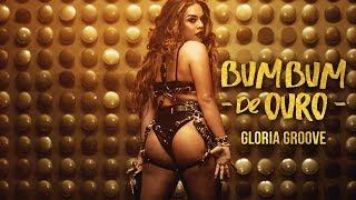 image of Gloria Groove - Bumbum de Ouro (Clipe Oficial)