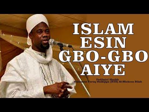 ISLAM ESIN GBOGBO AIYE - Fadilatu Sheikh Sulaimon Faruq Onikijipa (RTA) Al-Amany America Branch