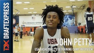 John Petty USA Basketball U18 Training Camp Interview