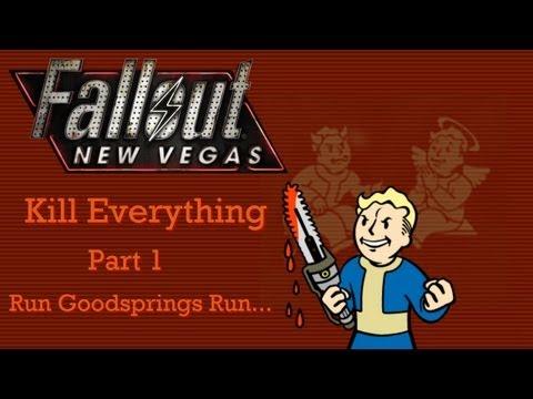 Fallout New Vegas: Kill Everything - Part 1 - Run Goodsprings Run