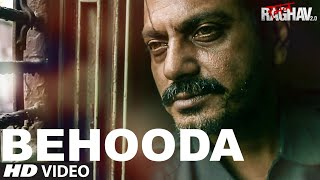 Nonton Behooda Video Song   Raman Raghav 2 0   Nawazuddin Siddiqui   Anurag Kashyap   Ram Sampath Film Subtitle Indonesia Streaming Movie Download