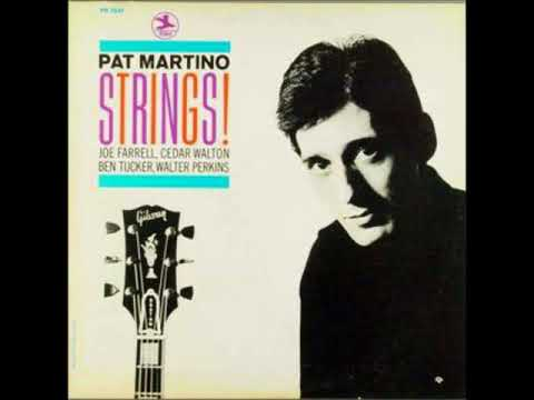 Pat Martino – Strings!