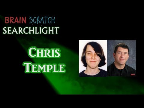 Chris Temple on BrainScratch Searchlight