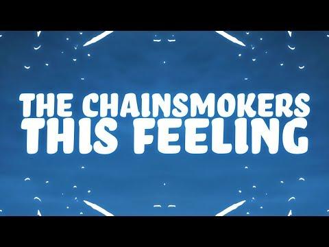Video The Chainsmokers - This Feeling (Lyrics) ft. Kelsea Ballerini 🎵 download in MP3, 3GP, MP4, WEBM, AVI, FLV January 2017