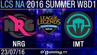 NRG Esports vs Immortals - LCS NA Summer Split 2016 - W8D1
