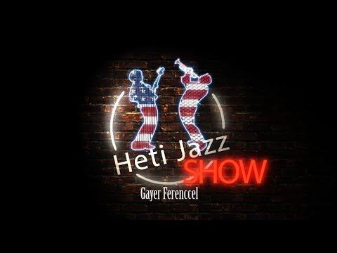 Heti Jazz – Gyárfás István 2. rész