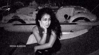 Singer - Neha Kakkar Music Produced by Aakash Rijia Facebook https://www.facebook.com/NehaKakkarOfficial Twitter https://twitter.com/iAmNehaKakkar.