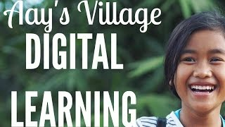 VIDEO: DIGITAL LEARNING IN AAY'S VILLAGE