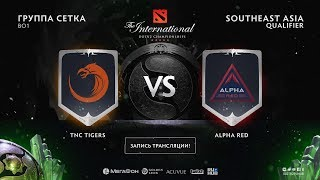 TNC Tigers vs Alpha Red, The International SEA QL [4ce, Lex]