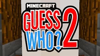 Minecraft 1.8 GUESS WHO #2 with Vikkstar&PrestonPlayz (Guess Who 2.0)