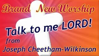 Christian Music, Christian Songs, Talk To Me Lord, Christian Song. Crystallize My Vision.