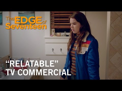 The Edge of Seventeen (TV Spot 'Relatable')