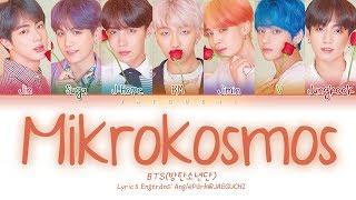 Video BTS (방탄소년단) - Mikrokosmos (소우주) (Color Coded Lyrics Eng/Rom/Han/가사) MP3, 3GP, MP4, WEBM, AVI, FLV Juni 2019