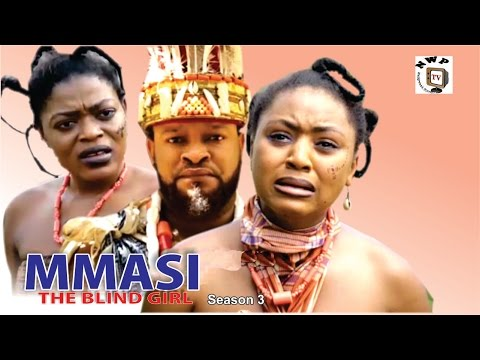 Mmasi The Blind Girl Season 3  - 2016 Latest Nigerian Nollywood Movie
