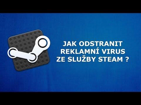 Jak odstranit reklamní vir ze služby steam