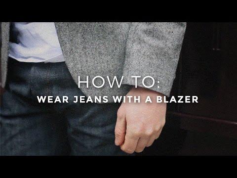 How To Wear Jeans with a Blazer