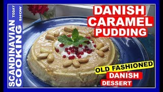 """This old fashioned Danish dessert dates back to the 1700's.  In the old Danish cookbooks the dessert was knowns as """"Brændt Craim"""" or Burnt Cream.  Over the years it became in fashion to make various cold pudding in Denmark.  My mother made the Danish Caramel Pudding very often.  It is a delicious cool dessert to enjoy. Ingredients:2 cups of light cream 4 Eggs and 1 egg yolk1 tablespoon of vanilla extract1 tablespoon of sugar1 cup of sugar1/4 cup of waterwhipped cream for decorationalmonds for decorationfresh mint & red currants for garnishServe with a glass of milk, tea or coffee.❄️To get complete recipe with instructions and measurements, check out our blog https://scandinaviancooks.com/2017/07/23/how-to-make-danish-caramel-pudding-karamelbudding/❄️We hope you enjoyed our video and recipe!  ❄️ Give us thumbs up if you like this video & subscribe for more videos. 👍👍 Thanks! Tak!❄️For notifications of our video release click on the bell (lower left of the video)❄️ SUBSCRIBE to learn how to make Scandinavian dishes. https://www.youtube.com/user/ScandinavianToday❄️ Our Scandinavian Today Cooking Show includes Nordic recipes including Danish, Norwegian, Swedish, Icelandic and Finnish. You might be interested in other Nordic cooking videos includingÆbleskiver ♥ How to Make Danish Aebleskiver with Apple Filling  ❅https://youtu.be/mb8Y9IyfMS4How to make Swedish Glogg for Christmas & cold evenings! (glögg or mulled wine recipe) https://youtu.be/uDJNn6-nZFE?list=PLa1Ox7dzyyvmNEm41VkP1FP_SPhgeUkzSHow to make our easy Danish cucumber salad (Agurkesalat) recipe https://youtu.be/8J-4NPWaTlUHow to make Danish Kringle - A Delicious Danish Pastryhttps://youtu.be/cuqgIlPXlQUNorwegian Cake Recipe - Kvæfjordkake - How to make the World's Best Cake!https://youtu.be/saXxDx1IDo4Finnish Spoon Cookies - Lusikkaleivat https://youtu.be/ERckcGVYUXsFlatbraud - How to Make Icelandic Rye Flatbreadhttps://youtu.be/5xzuJjMG5b8❄️ New Episodes (just about) two each week. We have over 250 Nordic reci"""