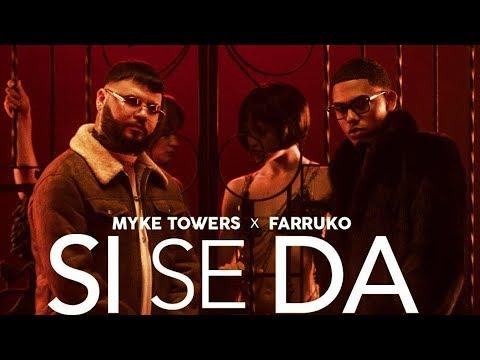 Myke Towers & Farruko _ Si Se Da