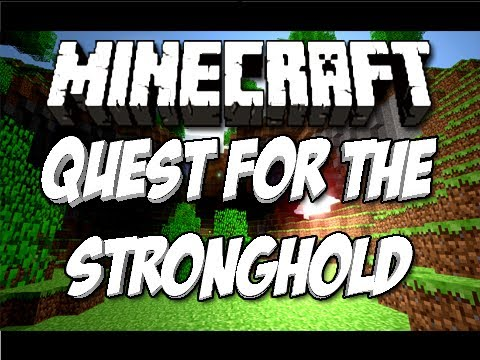 Minecraft: Quest for the Stronghold!