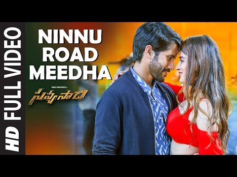 Ninnu Road Meeda Full Video Song - Savyasachi Video Songs | Naga Chaitanya, Nidhi Agarwal