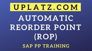 Automatic Reorder Point (ROP) Calculation | SAP PP | SAP Production Planning Certification Training