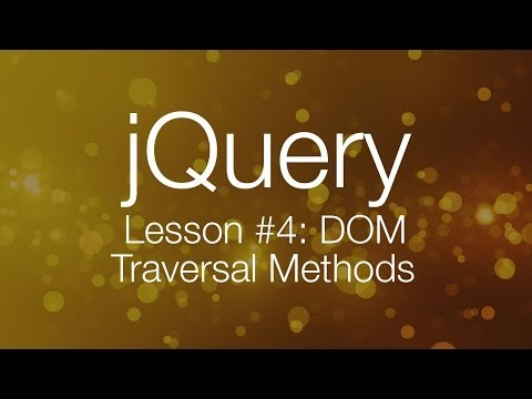 jQuery Tutorial #4 – DOM Traversal with jQuery