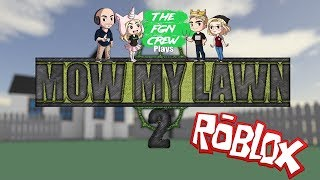The FGN Crew Plays: ROBLOX - Mow my Lawn 2