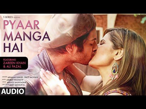 PYAAR MANGA HAI Audio Song | Zareen Khan, Ali Faza