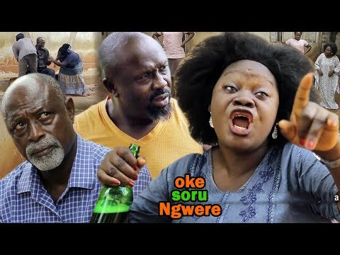 Oke Soru Ngwere Season 1 - 2019 Latest Nigeria Nollywood Igbo Movie Full HD