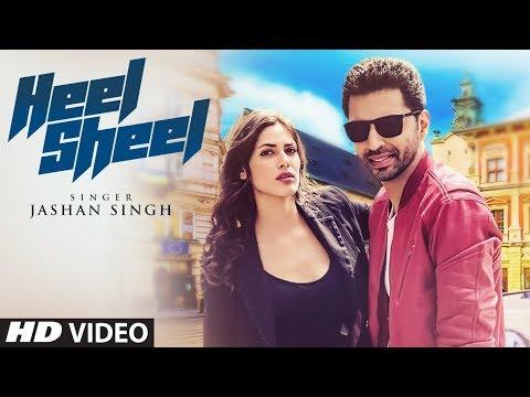 Heel Sheel Video Song   Jashan Singh   Intense   L