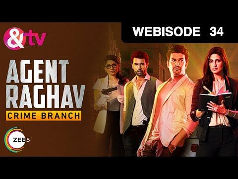 Agent Raghav Crime Branch | Ep - 34 | Webisode | Sharad Kelkar, Mahesh Manjrekar | And TV