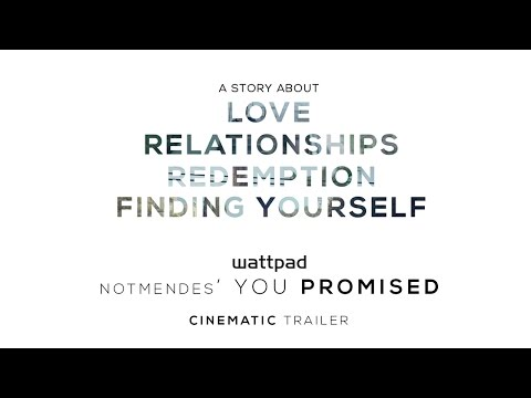 You Promised, A Shawn Mendes Fanfiction - Trailer #1