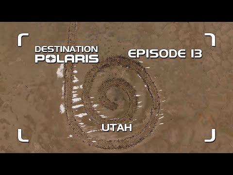 "Destination Polaris: ""Utah"" Season 9 Ep. 13"