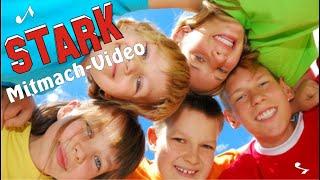 STARK - Bewegungslied Gegen Mobbing♪ Grundschule-Mitmachlieder (poppig), Kinderlieder, Kindertanz