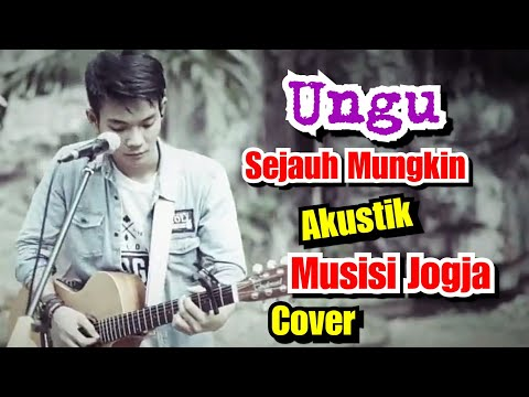 SEJAUH MUNGKIN - UNGU COVER BY MUSISI JOGJA PROJECT