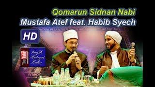 Video Qomarun - Mustafa Atef feat. Habib Syech - Lirboyo Bersholawat (Terbaru) MP3, 3GP, MP4, WEBM, AVI, FLV Agustus 2018