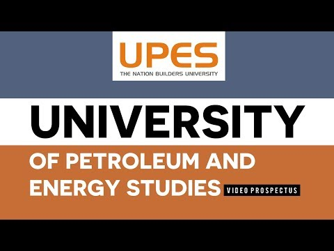 UPES | University of Petroleum and Energy Studies