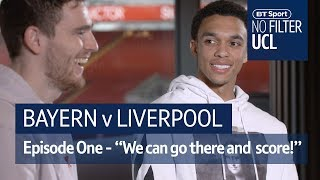 """""""We can go to Munich and score goals!"""" 