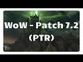 WoW - PTR: Das kommt mit Patch 7.2