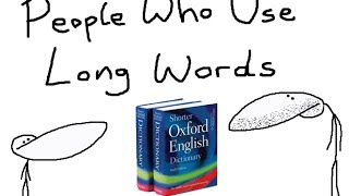 People Who Use Long Words